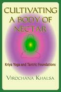 Image for Cultivating a Body of Nectar